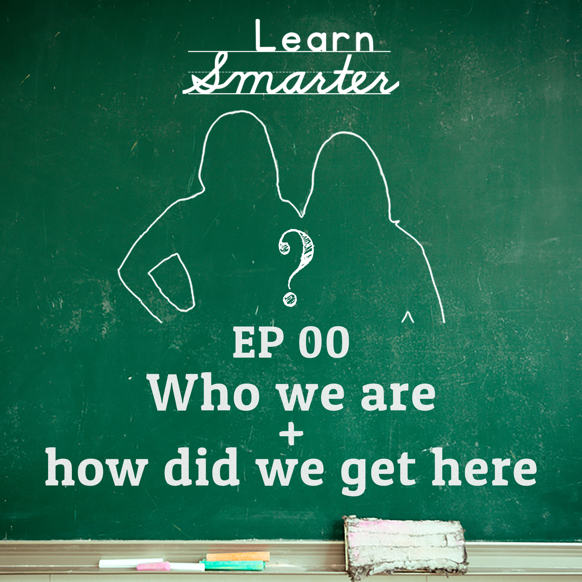 Ep 00:  Who we are and how we got here