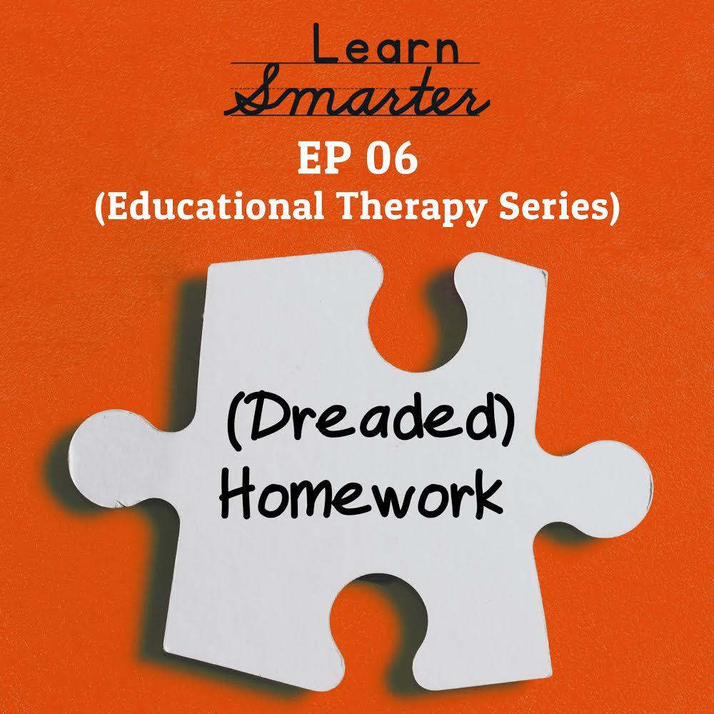 Ep 06: [Dreaded] Homework