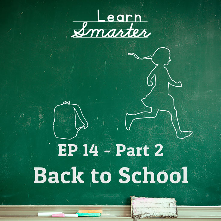 Ep 14: Back to School (Part 2)