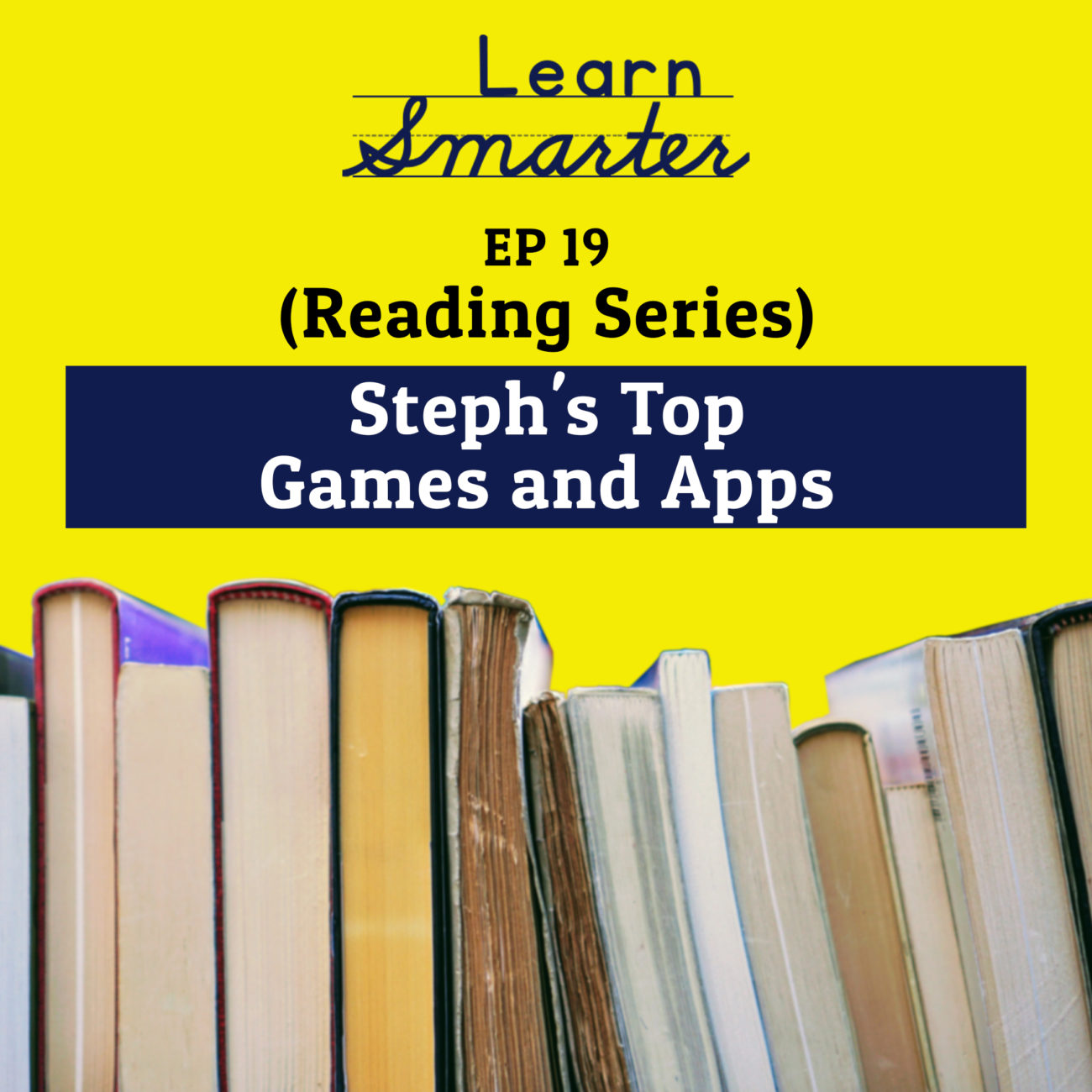 19: Steph's Top Games and Apps