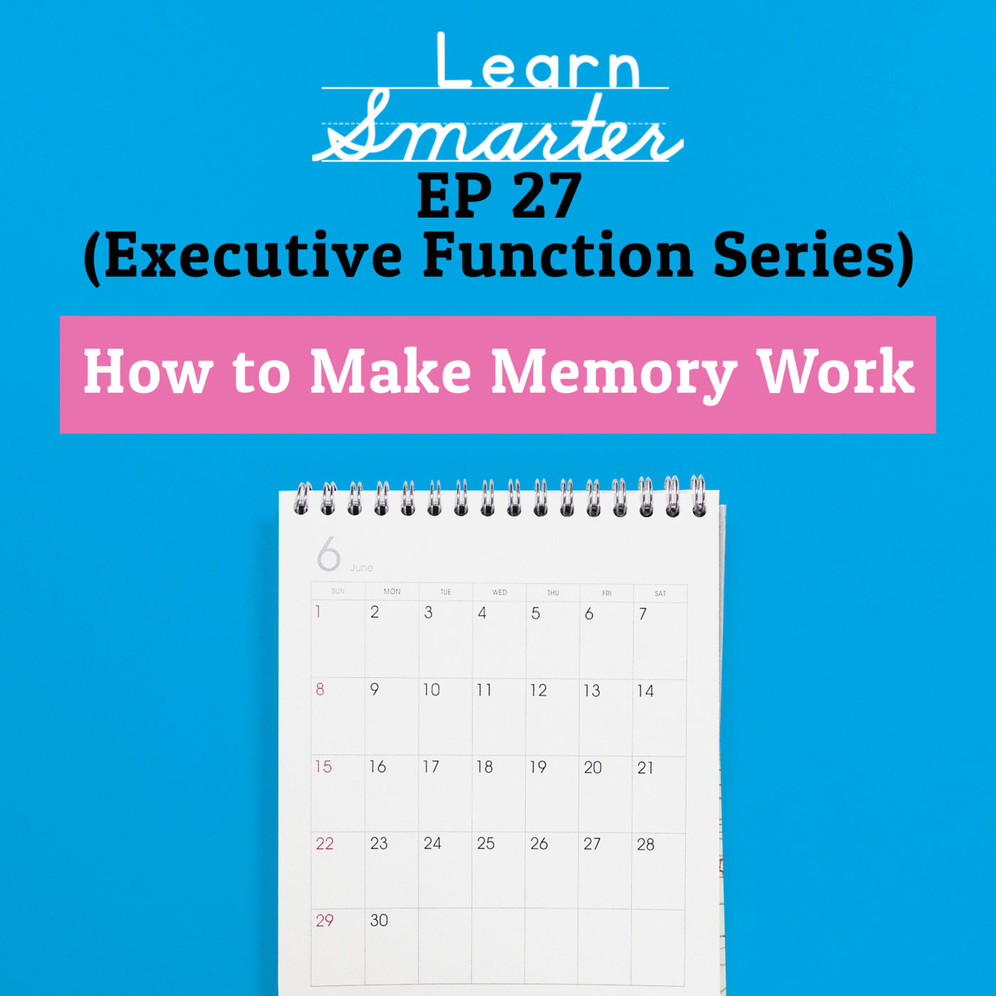 27: How to Make Memory Work