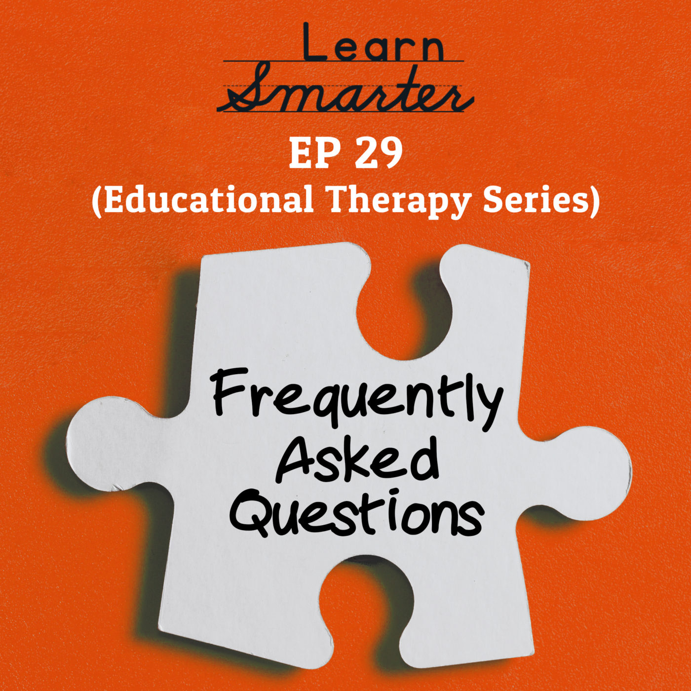 29: Frequently Asked Questions