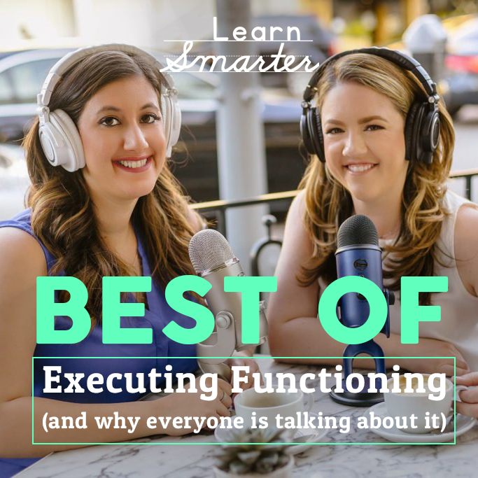 34: (Best of) Executive Functioning (and why everyone is talking about it)