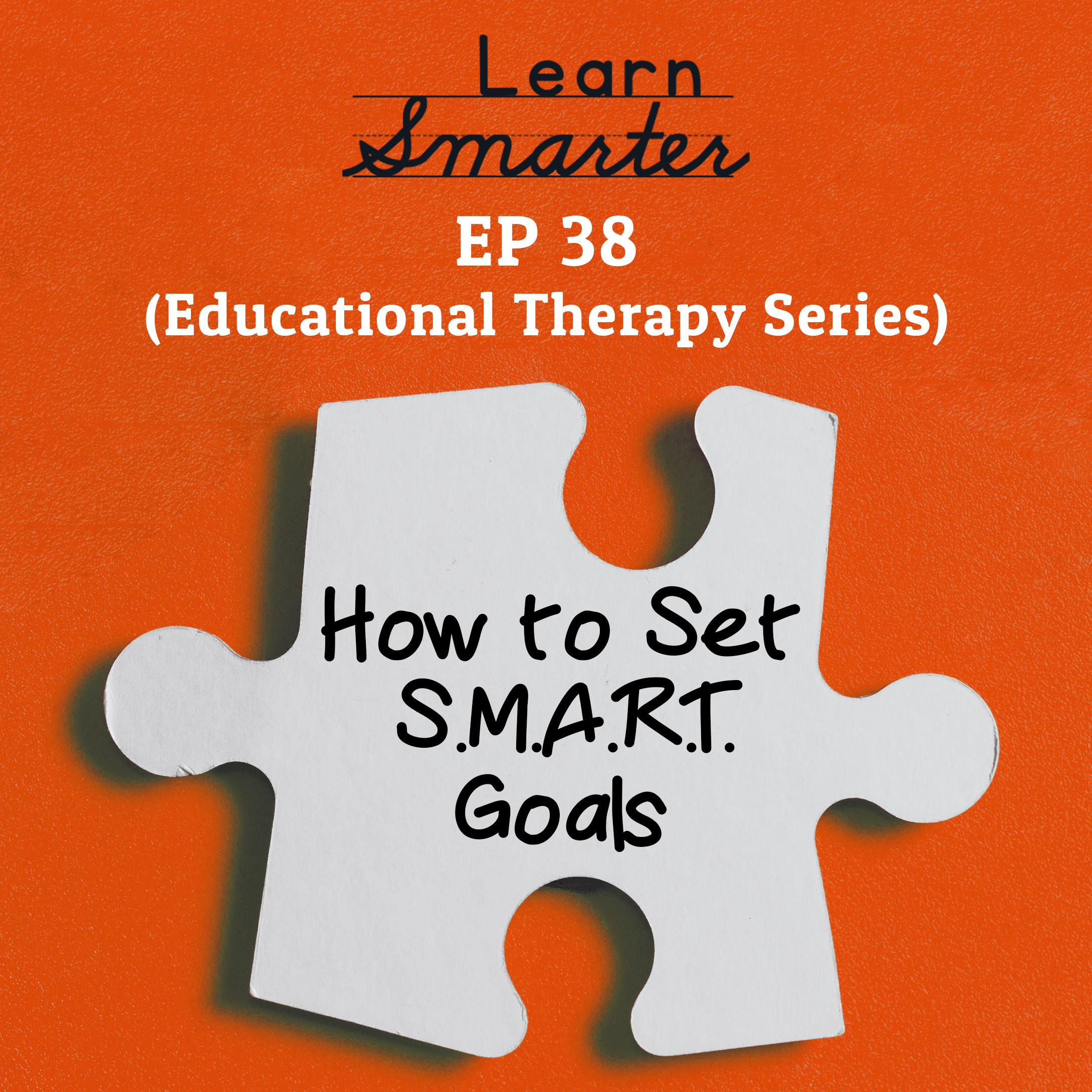 38: How to Set SMART Goals