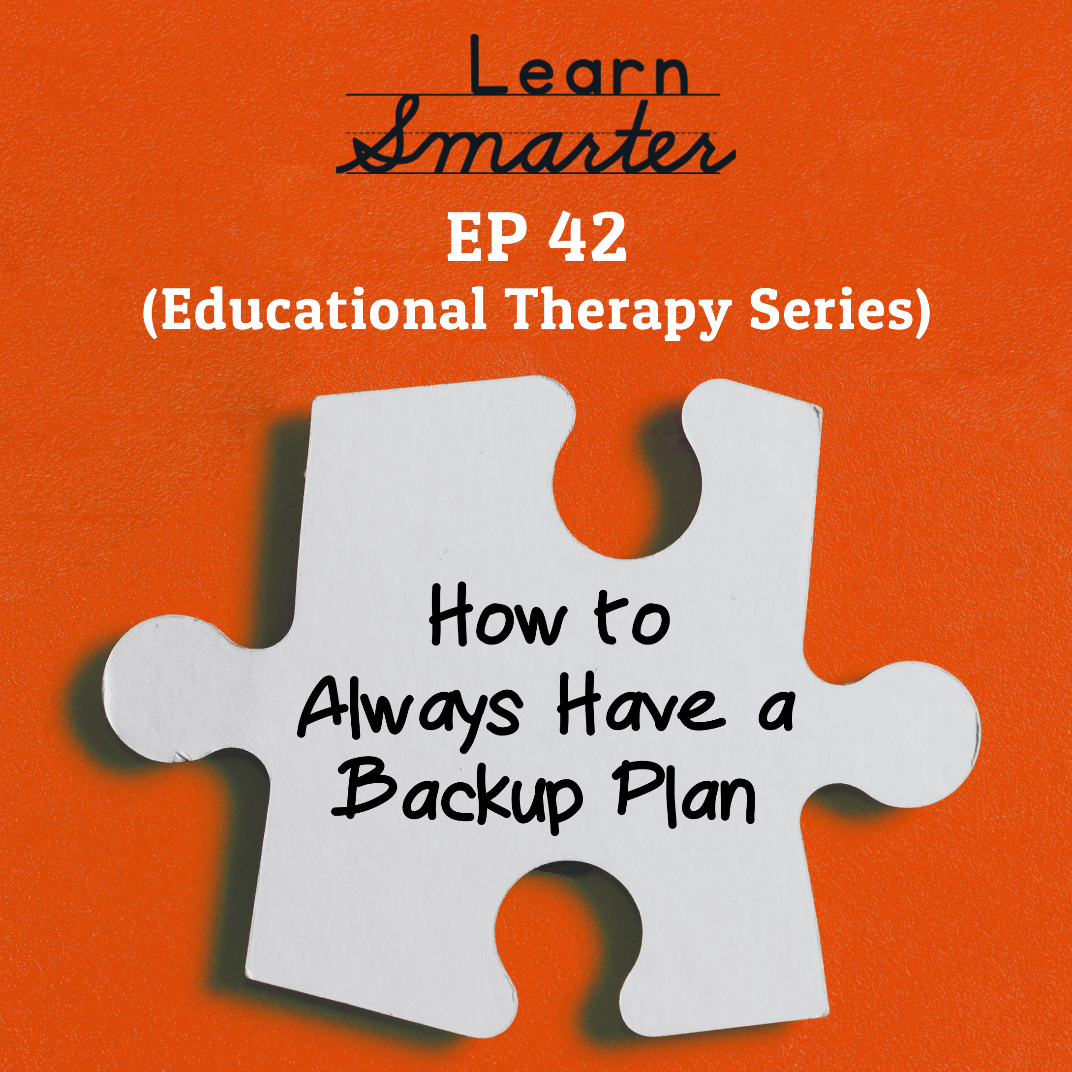 42: How to Always Have a Backup Plan
