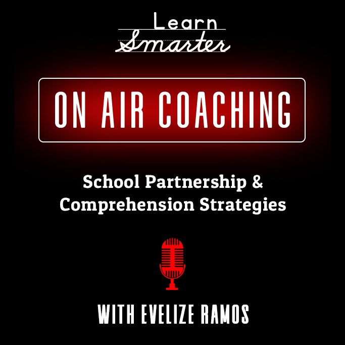 44:  School Partnership & Comprehension Strategies with Evelize Ramos