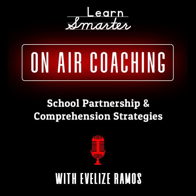 44:  School Partnership & Comprehension Strategies with Evelize Ramos