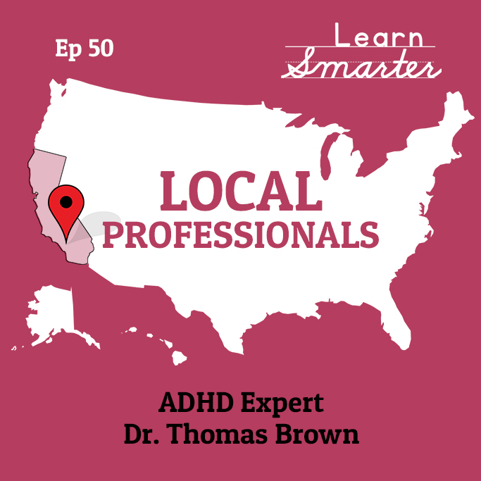 50: ADHD Expert Dr. Thomas Brown