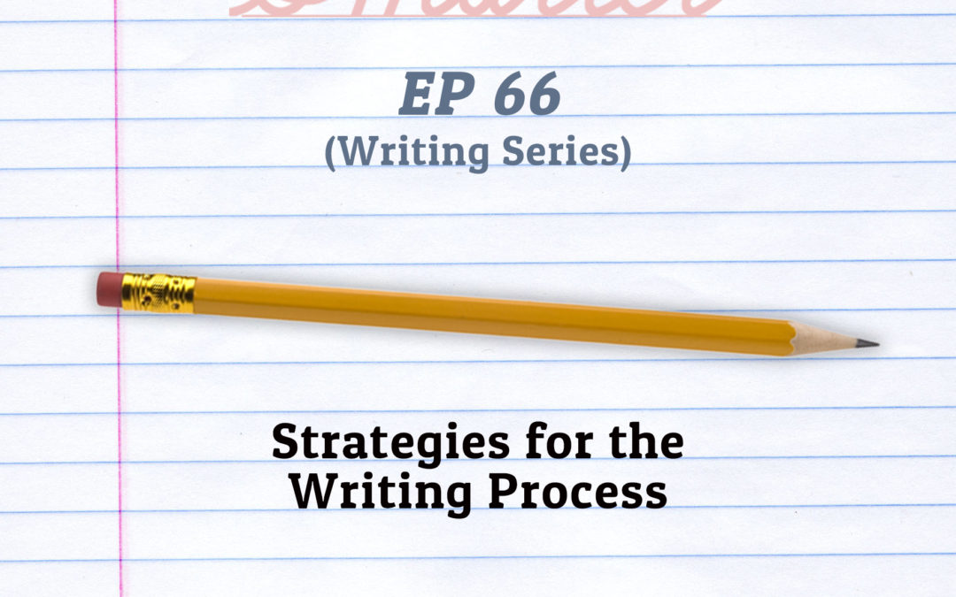 66: Strategies for the Writing Process (Writing Series)