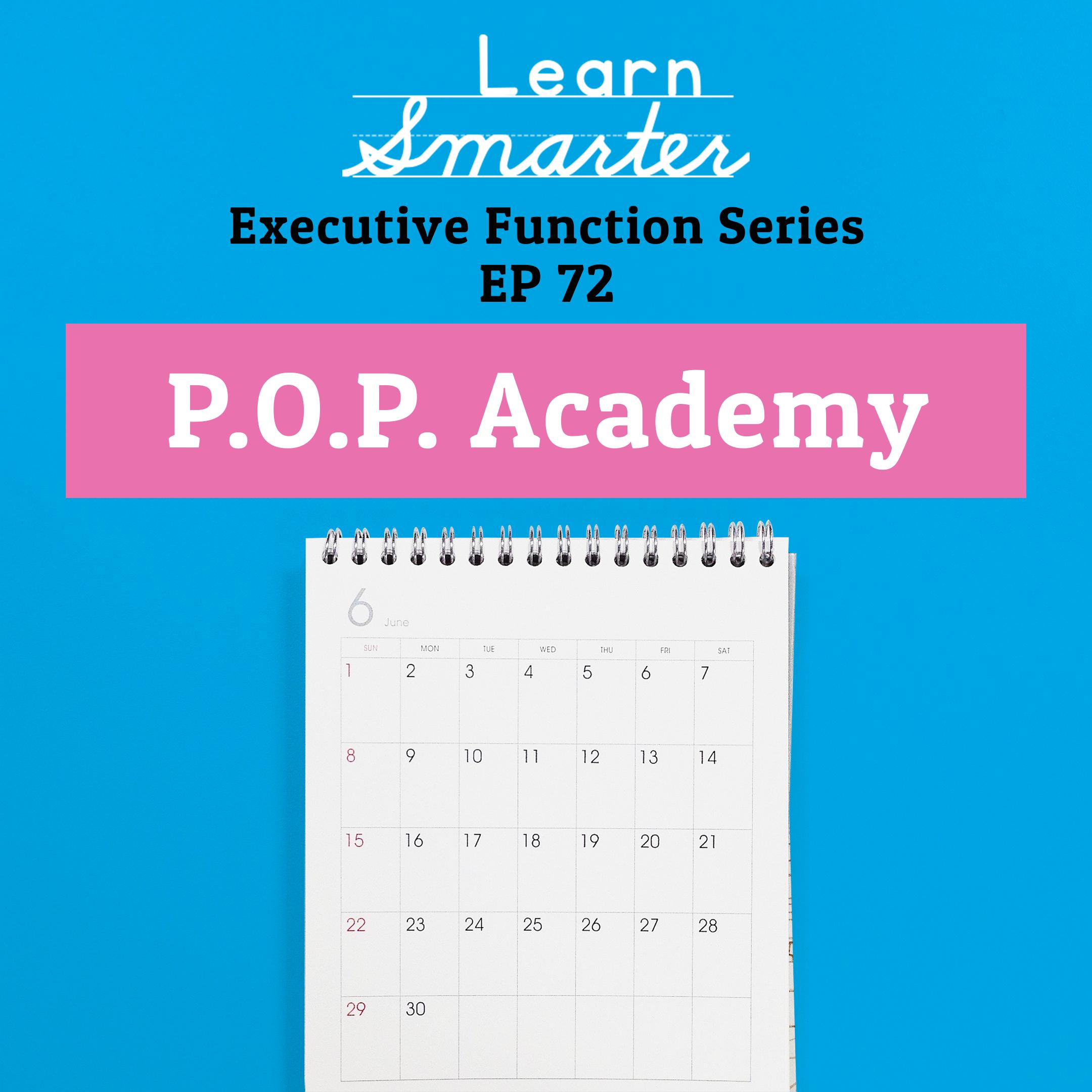 72: P.O.P. Academy (Executive Function Series)