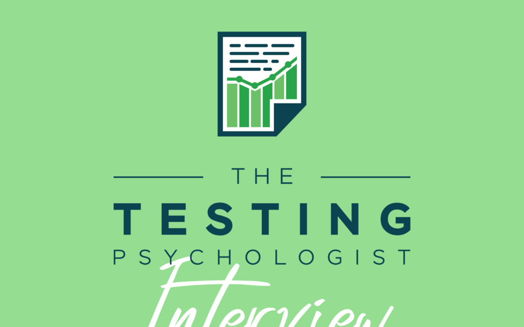 86: The Testing Psychologist Interview